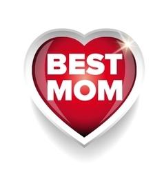 Best Mom heart vector image