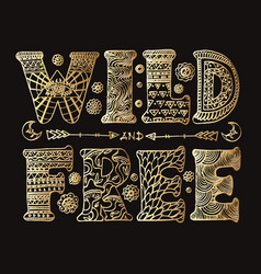 detailed ornamental wild and free lettering vector image vector image