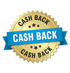 Cash back 3d gold badge with blue ribbon vector