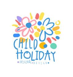 Child holiday logo original design colorful hand vector