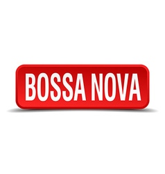 Bossa nova red three-dimensional square button vector
