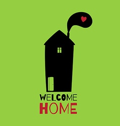 Greeting card welcome home vector