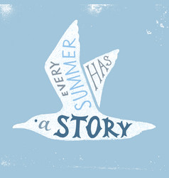 Every summer has a story - hand drawn lettering vector