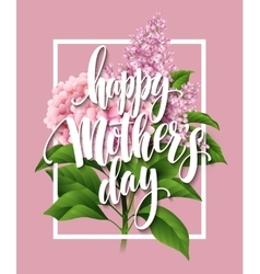 Happy Mothers Day Lettering card Greetimng card vector image vector image