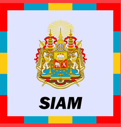 official ensigns flag and coat of arm of siam vector image