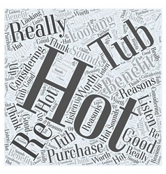 How to benefit from a hot tub word cloud concept vector