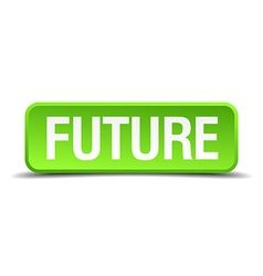 Future green 3d realistic square isolated button vector
