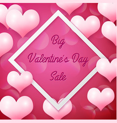 Big valentines day sale with white square frame vector