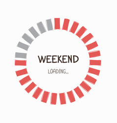 weekend progress bar vector image vector image