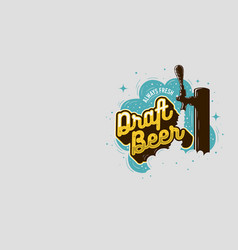 Draft beer tap with foam design for promotion and vector