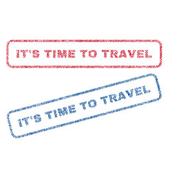 It s time to travel textile stamps vector