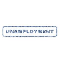 Unemployment textile stamp vector