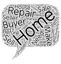 Home seller make needed repairs text background vector