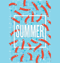 Summer poster with many fishes swimming in pool vector