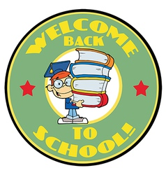 Cartoon Mascot-Student With Text Welcome to Scho vector image
