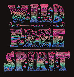 detailed ornamental wild free spirit quote designr vector image vector image
