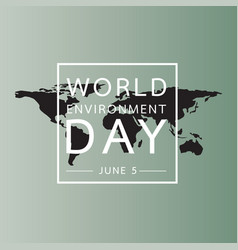 world environment day with world map background vector image vector image
