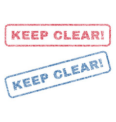 Keep clear exclamation textile stamps vector