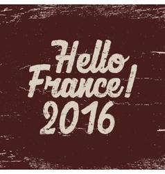 Hello France label 2016 Soccer emblem Football vector image