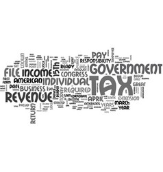 When do you file a tax return text word cloud vector