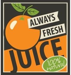 always fresh juices vector image vector image