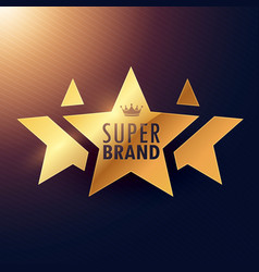 Super brand three star golden label for your vector