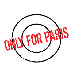 Only for paris rubber stamp vector