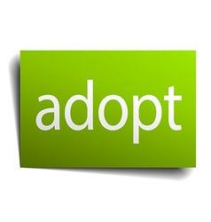 Adopt green paper sign on white background vector
