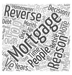 Top reasons people get reverse mortgages text vector