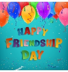 Happy Friendship Day background vector image vector image