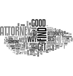 when do you need an attorney text word cloud vector image vector image