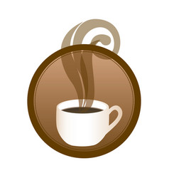 Circular emblem with hot cup of coffee vector