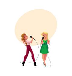 Two pretty girls women singing together karaoke vector