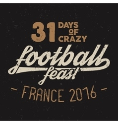 France europe 2016 Football feast typography vector image