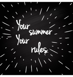 Your rules -typographic design vector