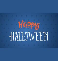 Hapy halloween design background vector