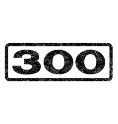 300 watermark stamp vector image vector image