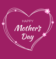 happy mothers day card lettering heart background vector image vector image