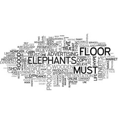 When elephants dance on wooden floors text word vector