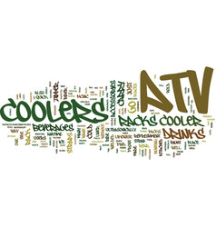 Atv coolers on the go text background word cloud vector