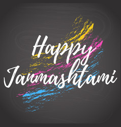 Happy janmashtami design card colored chalk and vector
