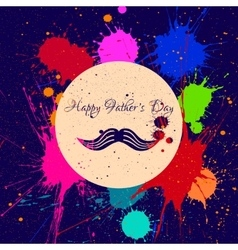 Happy fathers day and mustache ink blots vector