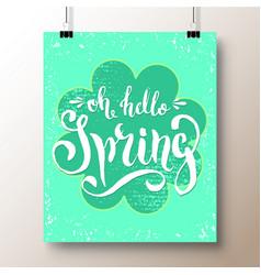 poster with a handwritten phrase-hello spring 6 vector image vector image