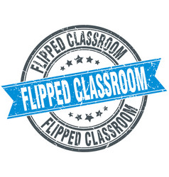 Flipped classroom round grunge ribbon stamp vector