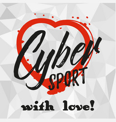 Cybersport is my life vector