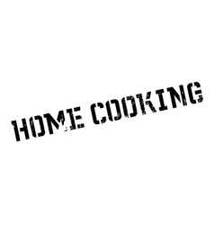 home cooking rubber stamp vector image