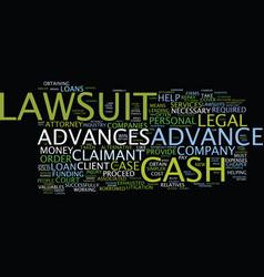 Lawsuit cash advances text background word cloud vector