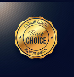Golden best choice badge design vector