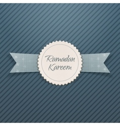 Ramadan kareem textile emblem with ribbon vector