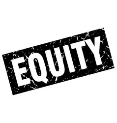 Square grunge black equity stamp vector